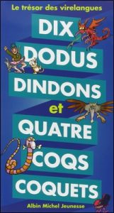 Dix dodus dindons et quatre coqs coquets de Jean-Hugues Malineau