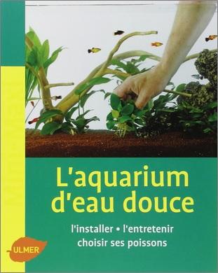 L'aquarium d'eau douce de Renaud Lacroix