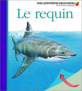 Mes premières découvertes : Le requin