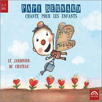 Papi Bernard chante pour les enfants