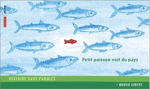 Petit poisson voit du pays de Bruno Gibert