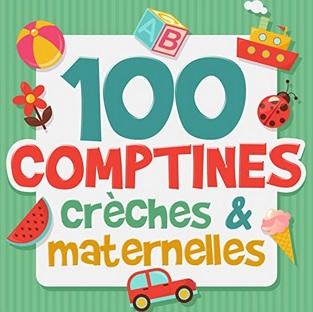 100 comptines crèches et maternelles d'Anne-Sophie Lefebvre