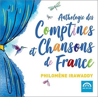 Anthologie des comptines et chansons de France de Philomène Irawaddy : C'était Anne de Bretagne
