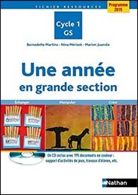Une année en grande section aux éditions Nathan de Nina Mérizek, Bernadette Martins et Marion Juanola
