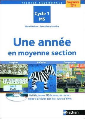 Une année en moyenne section aux éditions Nathan de Nina Mérizek et Bernadette Martins