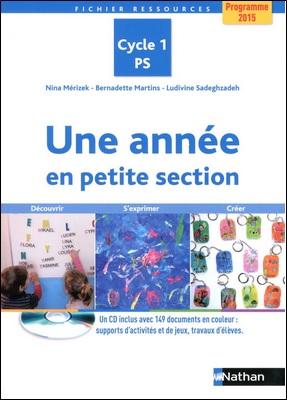 Une année en petite section aux éditions Nathan de Nina Mérizek, Bernadette Martins et Ludivine Sadeghzadeh