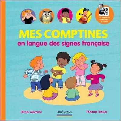 Mes comptines en langues des signes française d'Olivier Marchal