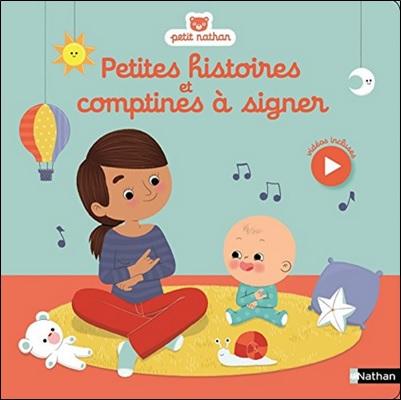 Petites histoires-et comptines à signer de Nathanaelle Bouhier-Charles