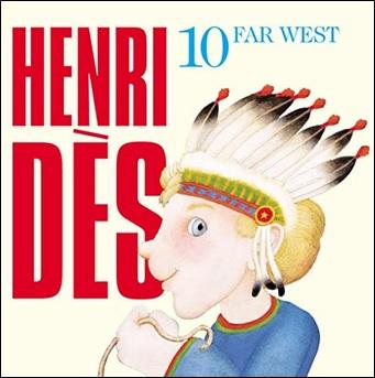 Henri Dès Volume 10 : Far west