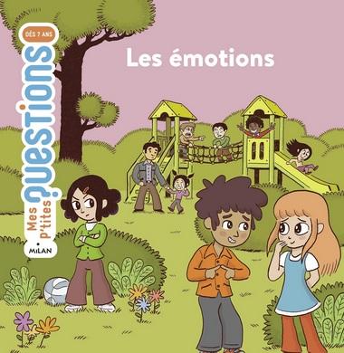 Mes P'tites questions : Les émotions d'Astrid Dumontet et Alex Langlois