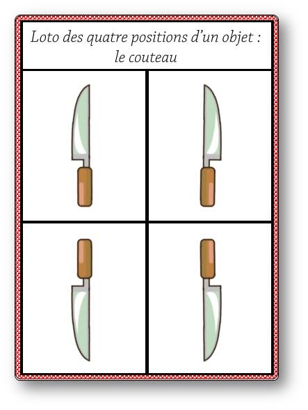 Loto des quatre positions d'un objet : le couteau