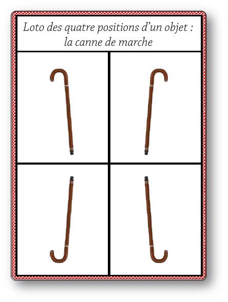 Loto des quatre positions d'un objet : la canne