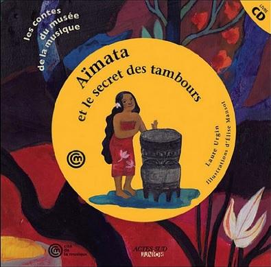 Aïmata et le secret des tambours de Laure Urgin