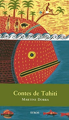 Contes de Tahiti de Martine Dorra