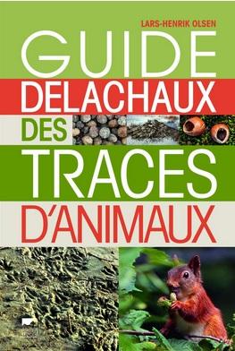 Guide Delachaux des traces d'animaux, Lars-Henrik Olsen