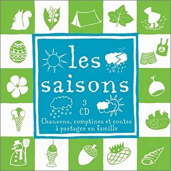 Les saisons, Chansons, comptines et contes à partager en famille d'Anaëlle Le Goff