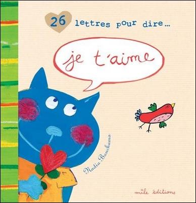 26 lettres pour dire je t'aime de Nadia Bouchama
