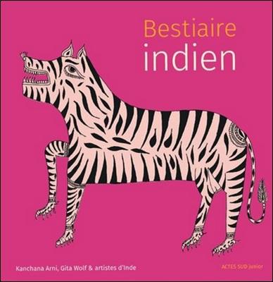 Bestiaire indien de Kanchana Arni et Gita Wolf