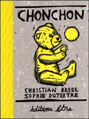 Chonchon de Christian Bruel et Sophie Dutertre