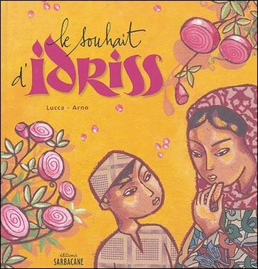 Le souhait d'Idriss de Lucca et Arno