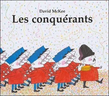 Les conquérants de David McKee