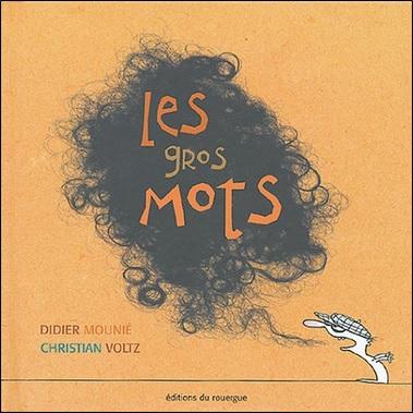 Les gros mots de Didier Mounié