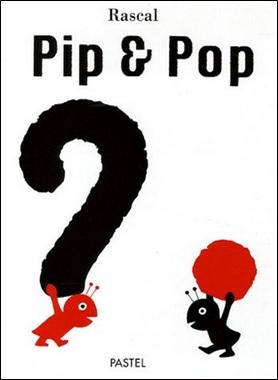 Pip & Pop de Rascal