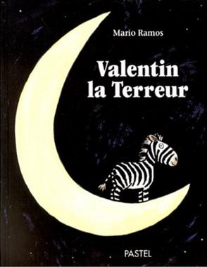 Valentin la Terreur de Mario Ramos