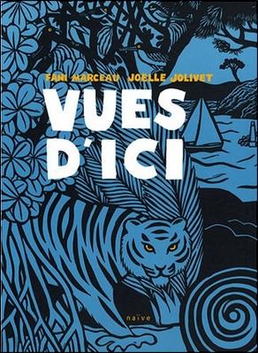 Vues d'ici de Fani Marceau et Joëlle Jolivet