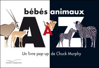 A à Z bébés animaux de Chuck Murphy