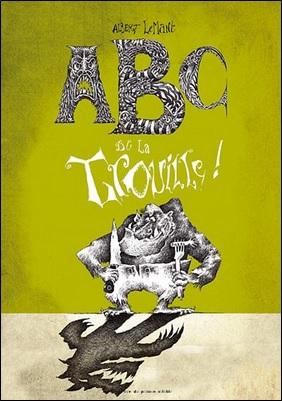 ABC de la trouille d'Albert Lemant