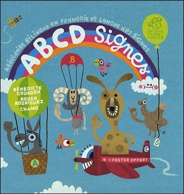 ABCD Signes de Bénédicte Gourdon et Roger Rodriguez