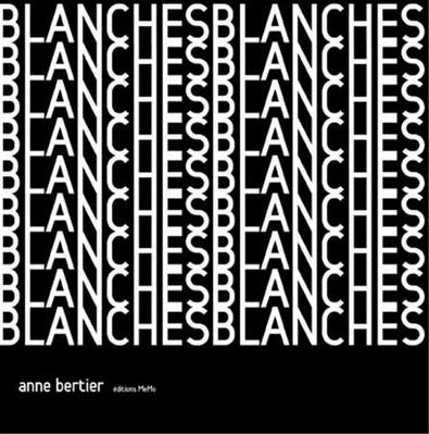 Blanches d'Anne Bertier
