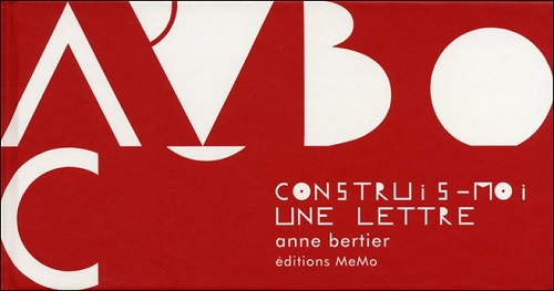Construis-moi une lettre d'Anne Bertier