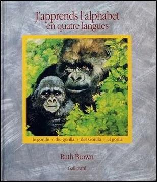 J'apprends l'alphabet en quatre langues de Ruth Brown