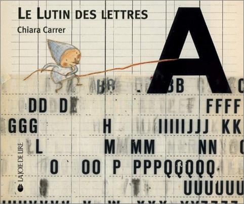 Le lutin des lettres de Chiara Carrer