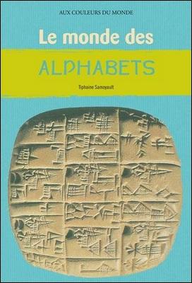 Le monde des alphabets de Tiphaine Samoyault et Frida Fodox