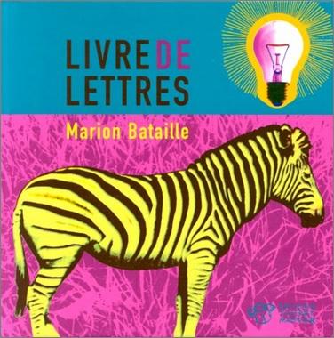 Livre des lettres de Marion Bataille