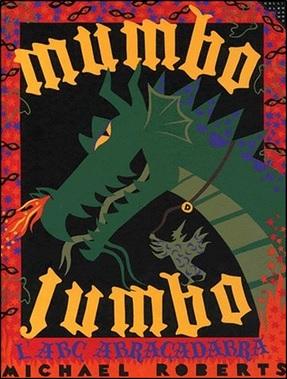 Mumbo Jumbo L'ABC abracadabra de Michaël Roberts