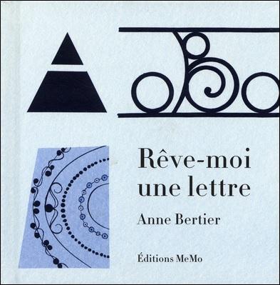Rêve-moi une lettre d'Anne Bertier