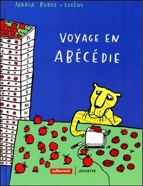 Voyage en Abécédie de Nadia Budde