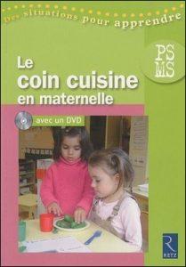 Le coin cuisine en maternelle PS MS d'Isabelle Le nabat, Retz