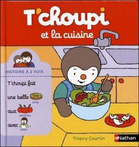 T'choupi et la cuisine de Thierry Courtin