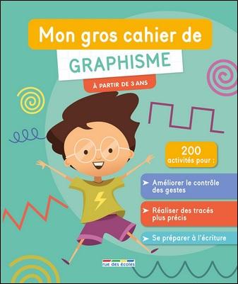 Mon gros cahier de graphisme de Coquelin Sophie et Irina De Assunçao