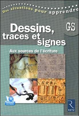 Dessins, traces et signes, Aux sources de l'écriture de Zerbato-Poudou