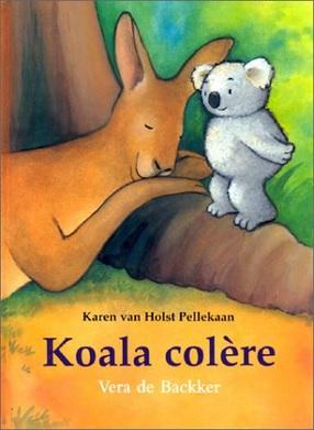 Koala colère de Karen van Holst Pellekaan et Véra de Backker
