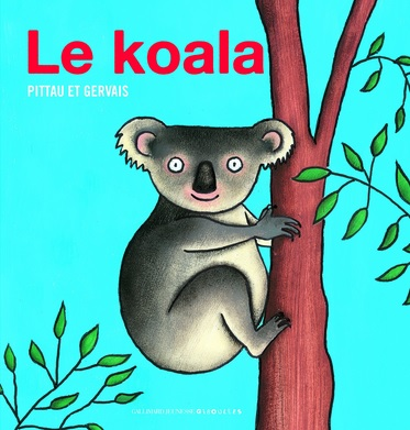 Le koala de Pittau et Gervais