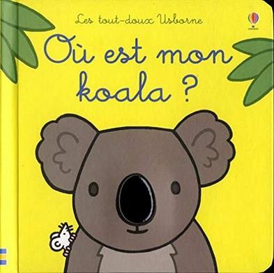 Où est mon koala ? de Fiona Watt