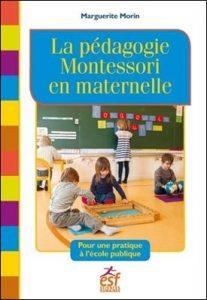 La pédagogie Montessori en maternelle de Marguerite Morin