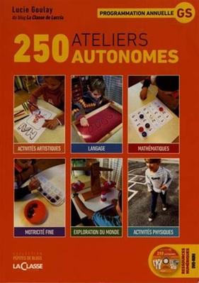 250 ateliers autonomes GS de Lucie Goulay